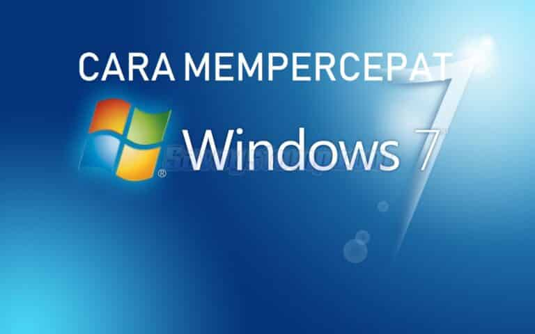 mempercepat windows 7