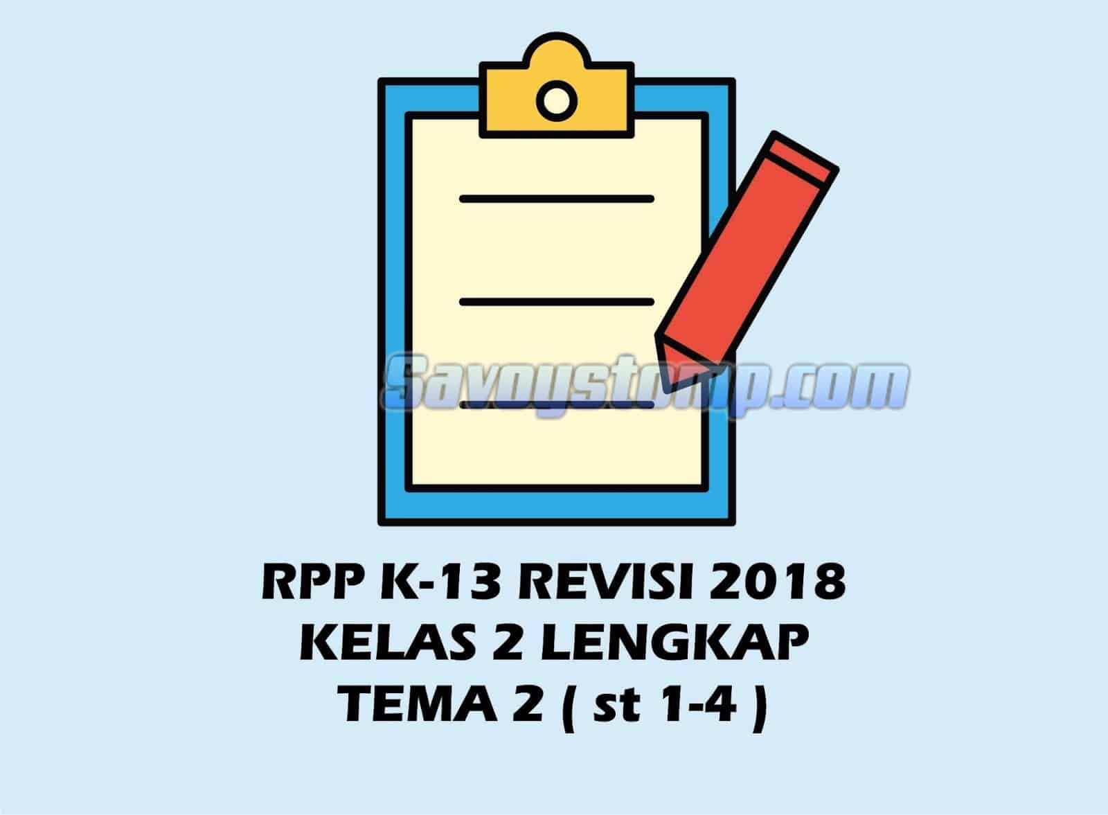 RPP-K13-Kelas-2-Pengertian-Umum-Contoh-Tema-dan-Link-Downloadnya