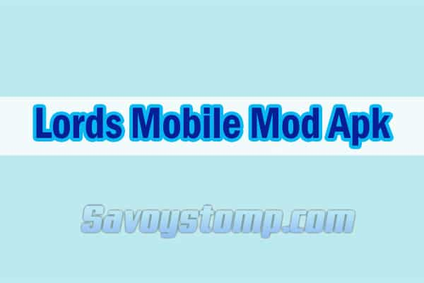 download lords mobile mod apk 2020