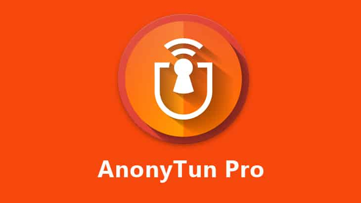 Detail Fitur & Link Download AnonyTun Pro
