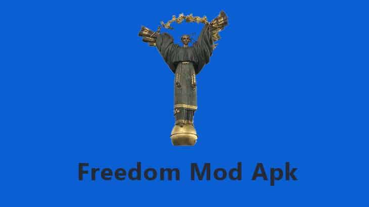 Detail Fitur & Link Download Freedom Mod Apk