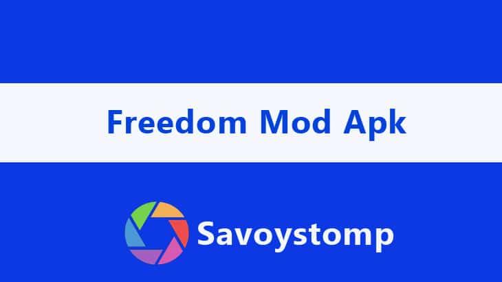 Freedom Mod Apk