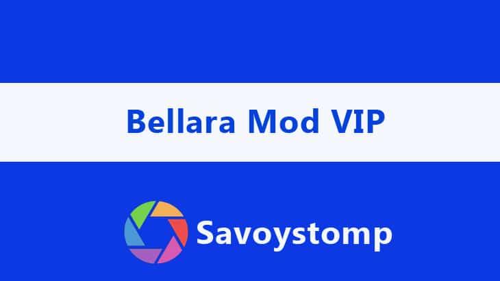 Bellara Mod VIP Apk